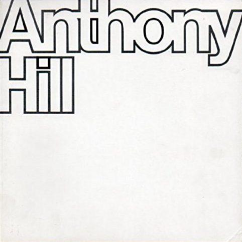 Anthony Hill. A Retrospective