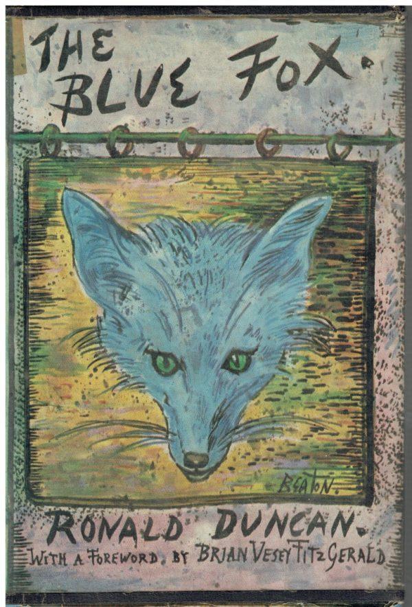 The Blue Fox by Ronald Duncan (Cecil Beaton dustwrapper)