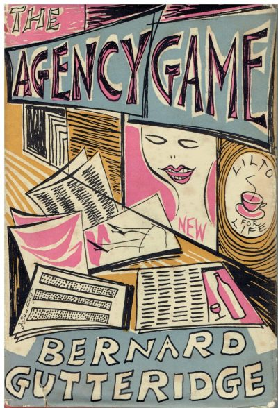 The Agency Game by Bernard Gutteridge (John Banting dustwrapper)