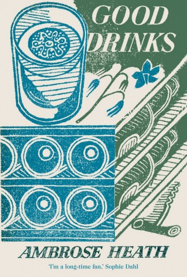 Good Drinks by Ambrose Heath (Edward Bawden dustwrapper)