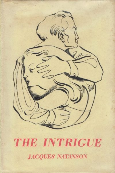 The Intrigue by Jacques Natanson (Michael Ayrton dustwrapper)