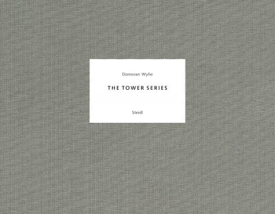 Donovan Wylie – The Tower Series: British Watchtowers + Outposts + North Warning System, 3 vols.