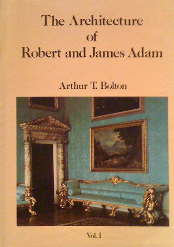 The Architecture of Robert and James Adam