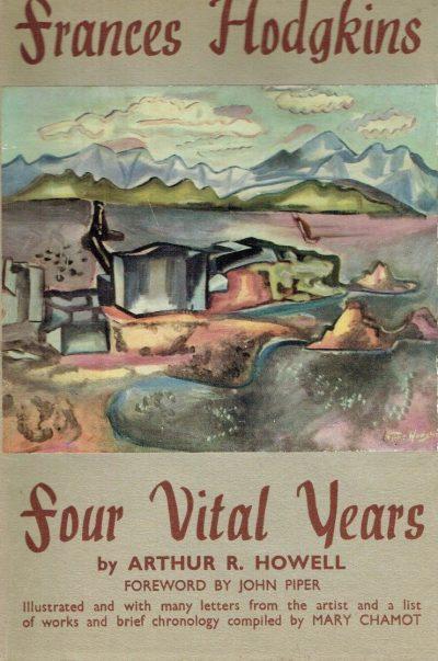 Frances Hodgkins. Four Vital Years