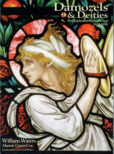 Damozels & Deities. Pre-Raphaelite Stained Glass 1870-1898