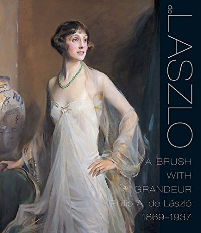 A Brush with Grandeur: Philip A de László 1869-1937