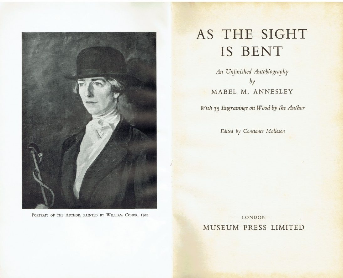 As the Sight is Bent, An Unfinished Autobiography by Mabel M. Annesley, With 35 Engravings on Wood by the Author