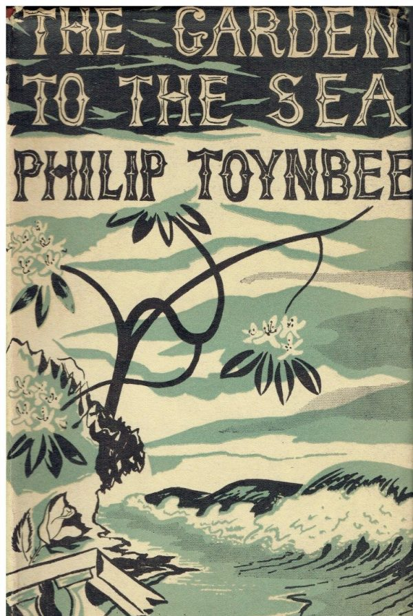 The Garden To The Sea by Philip Toynbee (John Banting dustwrapper)