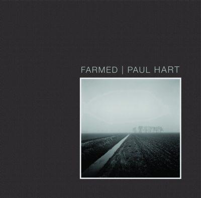 Farmed: Paul Hart