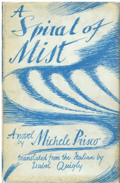 A Spiral of Mist by Michele Prisco (Enid Marx Dust-wrapper)