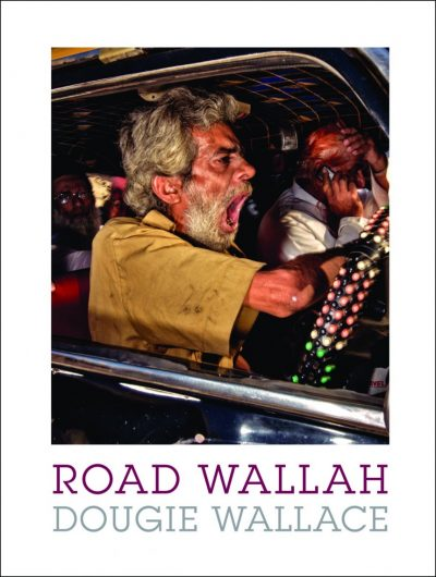 Road Wallah: Dougie Wallace