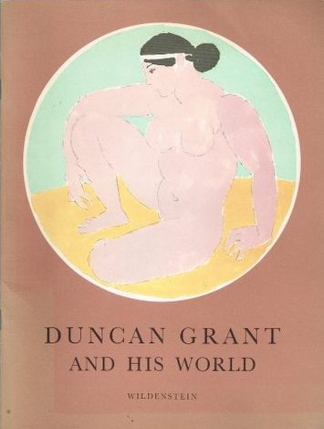 Duncan Grant and His World (An Exhibition - November 1964)
