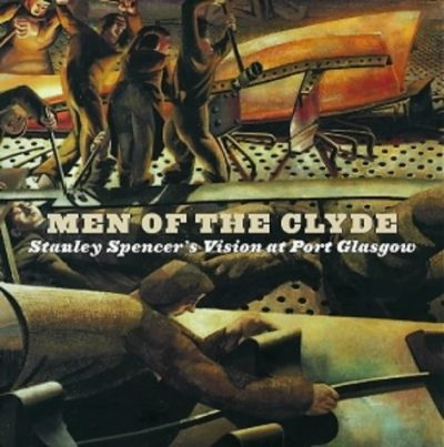 Men of the Clyde: Stanley Spencer's Vision at Port Glasgow