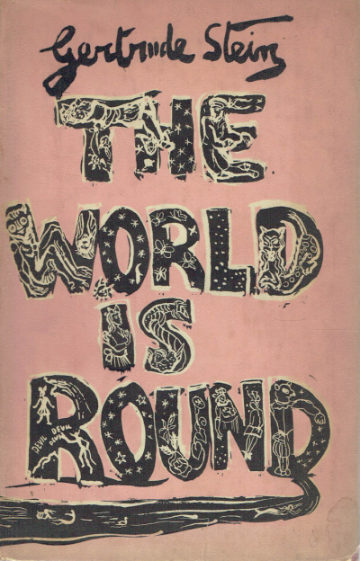 The World Is Round (Illustrated by Sir Francis Rose)