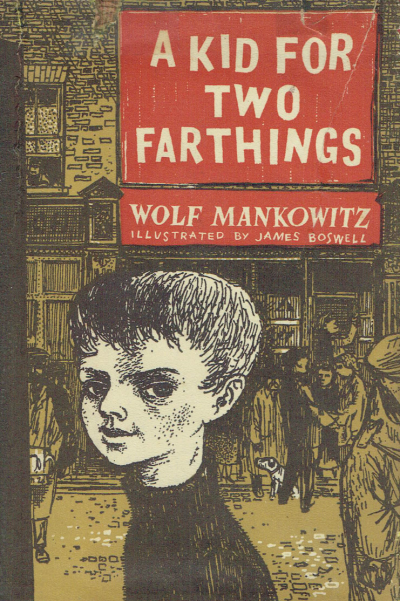 A Kid For Two Farthings (Illustrated by James Boswell)