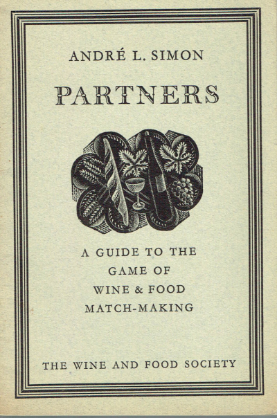 Partners: A Guide to the Game of Wine & Food Match-Making. (Eric Ravilious Cover)