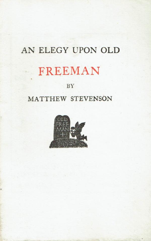 An Elegy Upon Old Freeman 1665 (Eric Gill woodcut)