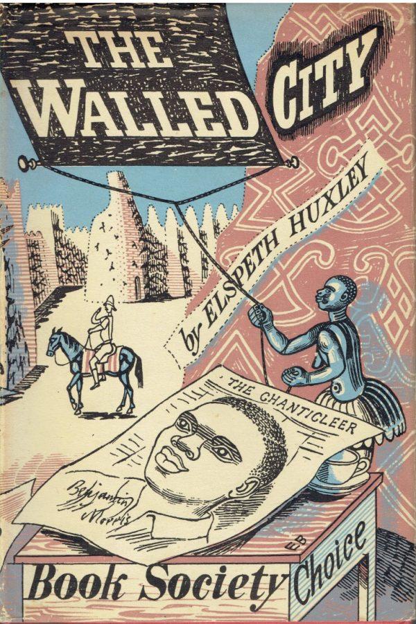 The Walled City by Elspeth Huxley (Dustjacket by Edward Bawden)