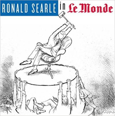 "Ronald Searle in ""Le Monde"" . (Signed Limited Edition)"