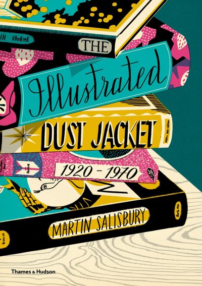 PRE-ORDER The Illustrated Dust Jacket: 1920-1970