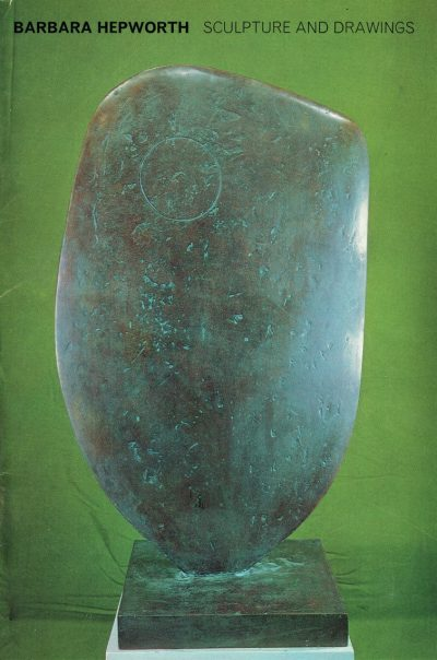 Barbara Hepworth: Sculpture and Drawings