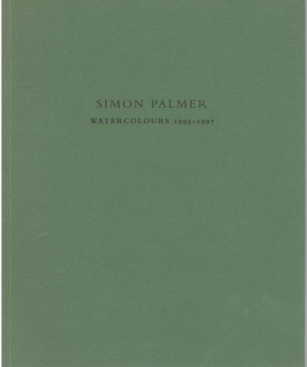 Simon Palmer: Watercolours 1995-1997