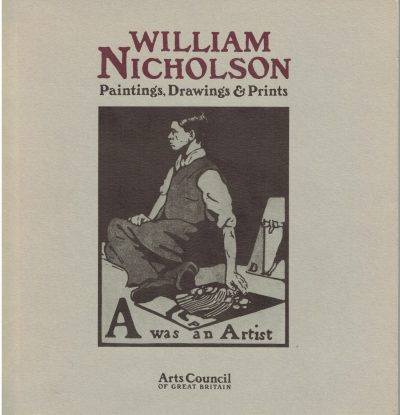 William Nicholson: Paintings, Drawings and Prints
