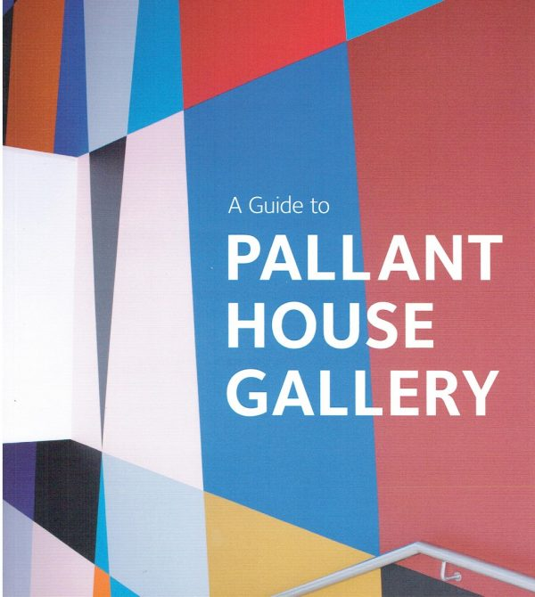 A Guide to Pallant House Gallery