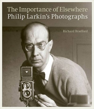 he Importance of Elsewhere: Philip Larkin's Photographs