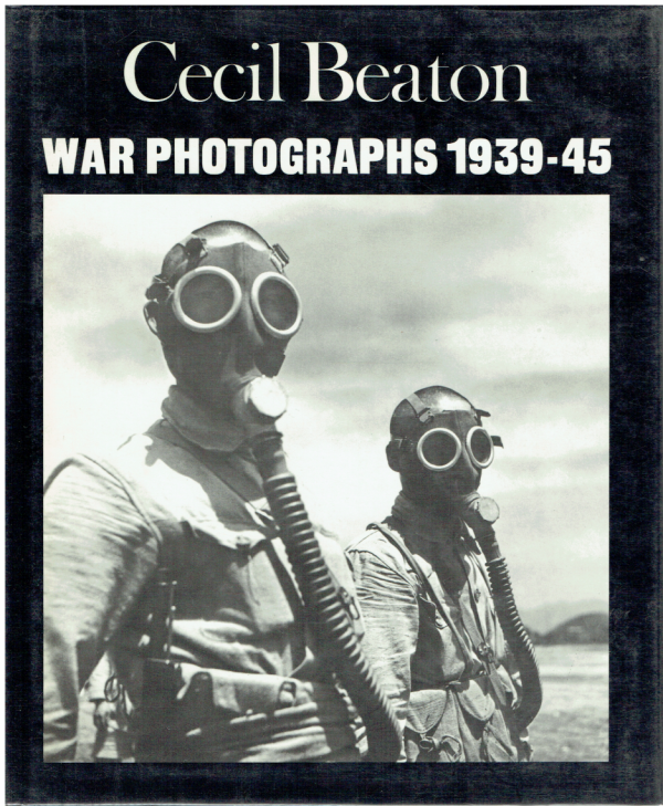 Cecil Beaton. War Photographs 1939-45