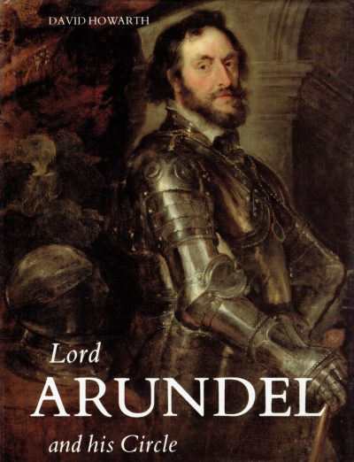 Lord Arundel and His Circle