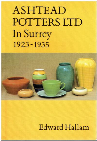 Ashtead Potters Ltd. In Surrey 1923-1935