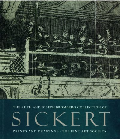 Sickert: Prints and Drawings (The Fine Art Society)