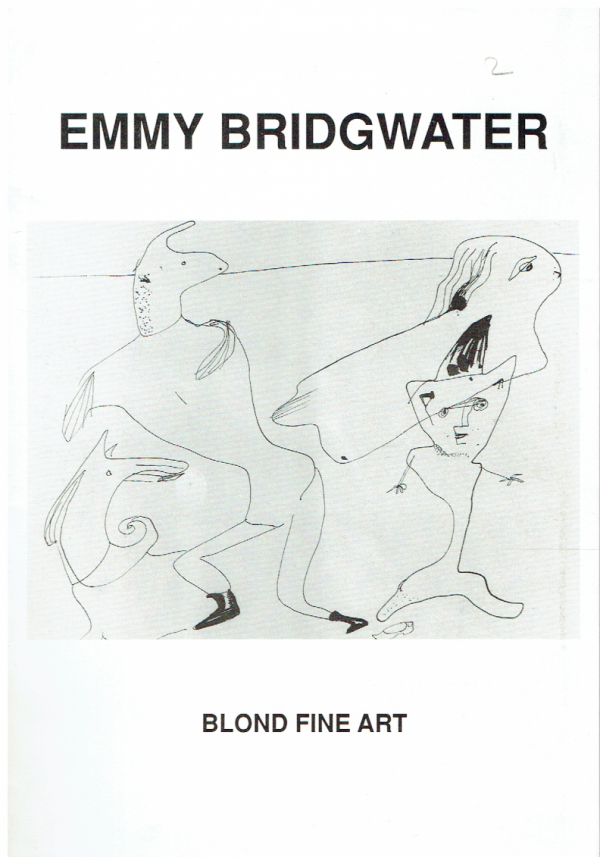 Emmy Bridgwater: Paintings, Drawings, Collages