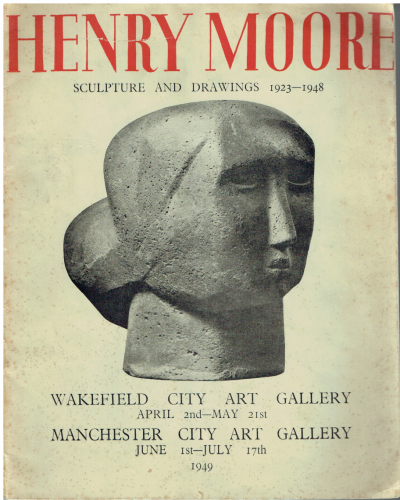 Henry Moore, Sculpture and Drawings 1923-1948