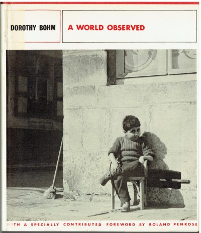 Dorothy Bohm: A World Observed