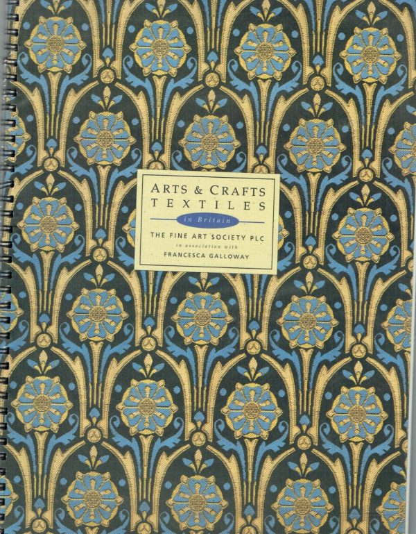 Arts and Crafts Textiles in Britain
