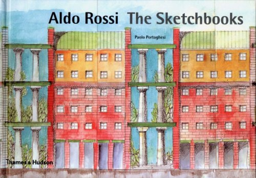 Aldo Rossi the Sketchbooks