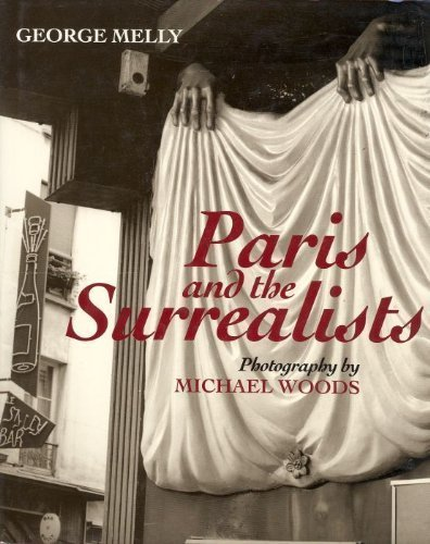 Paris and the Surrealists