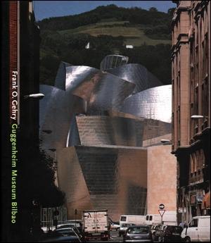 Frank O. Gehry: Guggenheim Museum Bilbao