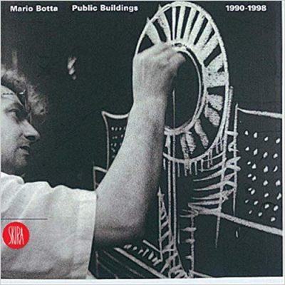 Mario Botta: Public Buildings 1990-1998