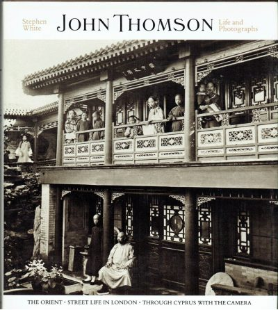 John Thomson: Life and Photographs