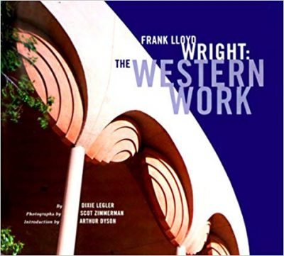 Frank Lloyd Wright: The Western Work