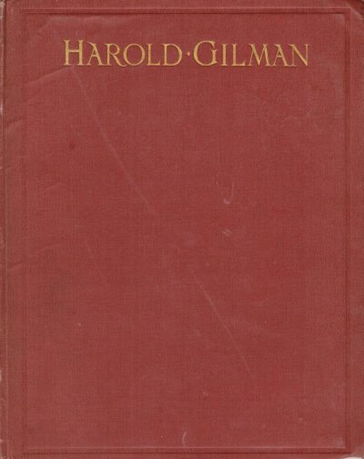 Harold Gilman An Appreciation