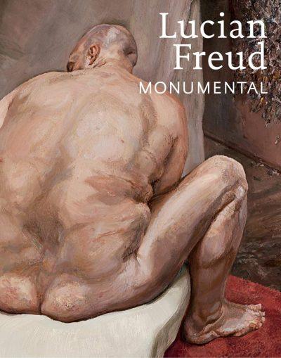 Lucian Freud Monumental
