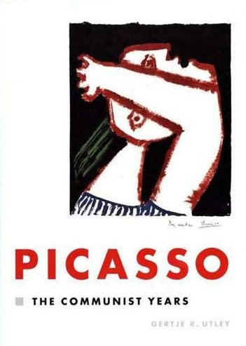 Picasso the Communist Years