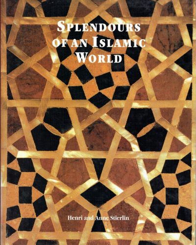 Splendours of an Islamic World