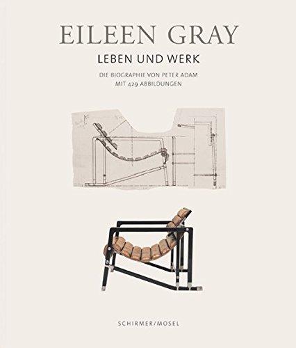 Eileen Gray Her Life