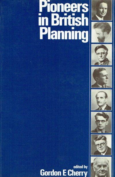 Pioneers in British Planning