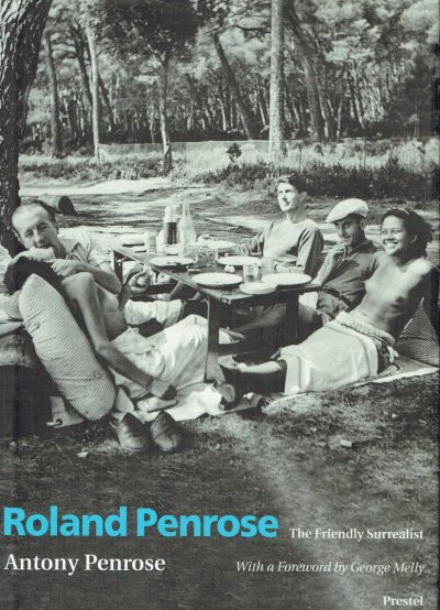 Roland Penrose the Friendly